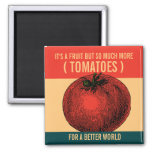 Ode to a Tomato Magnet
