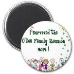 O'Dea Family Reunion '12 (Family) Fridge Magnet