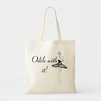 Odile With It Tote Bag