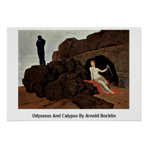 Odysseus And Calypso By Arnold Bocklin Poster