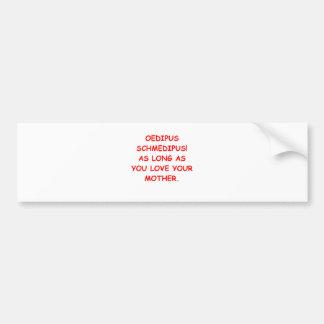 oedipus bumper sticker