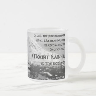 Of all the fire mountains... Mount Rainier Frosted Glass Coffee Mug