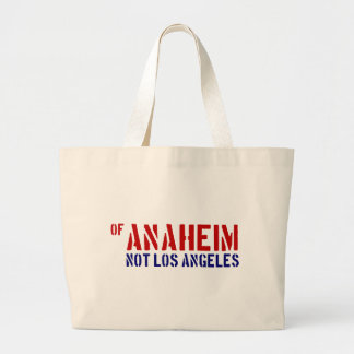 Of Anaheim Not Los Angeles - Show Your OC Pride Bags