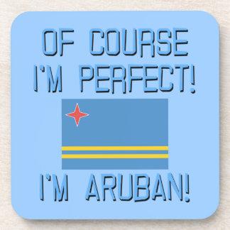 Of Course I m Perfect I m Aruban Beverage Coaster