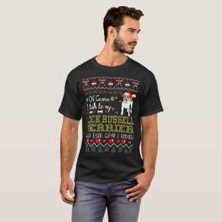 Of Course I Talk To Jack Russell Terrier Christmas T-Shirt