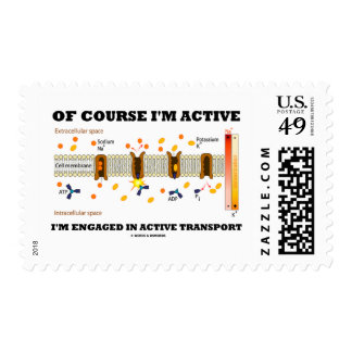 Of Course I'm Active Engaged In Active Transport Stamps