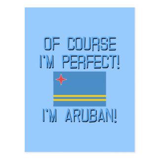 Of Course I'm Perfect, I'm Aruban! Postcard