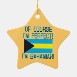 Of Course I'm Perfect, I'm Bahamian! Christmas Ornament