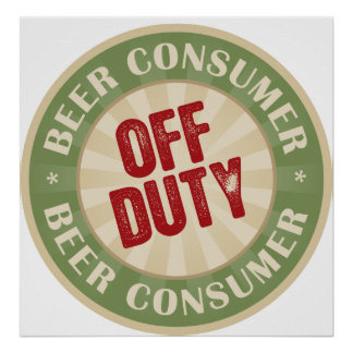 Off Duty Beer Consumer Print