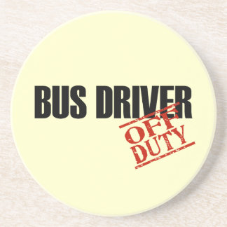 OFF DUTY Bus Driver Drink Coasters