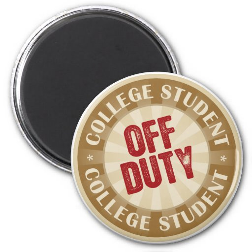 Off Duty College Student Magnets