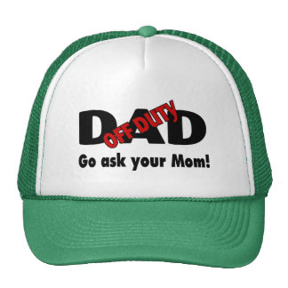 Off Duty Dad Go Ask Your Mom Cap