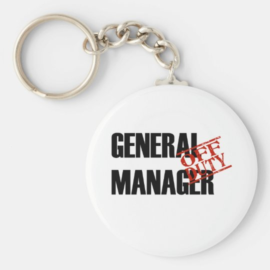 OFF DUTY GENERAL MANAGER LIGHT BASIC ROUND BUTTON KEY RING