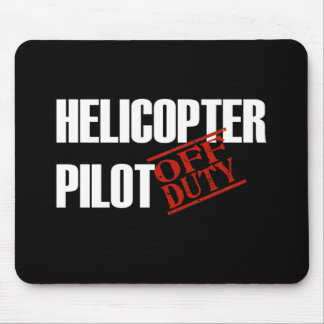 OFF DUTY HELICOPTER PILOT DARK MOUSE MAT