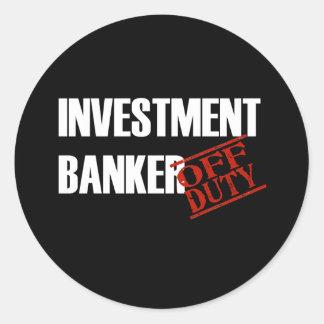 OFF DUTY INVESTMENT BANKER DARK ROUND STICKER
