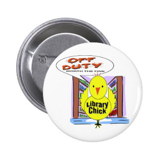 Off Duty Librarian - Worth The Fine 6 Cm Round Badge