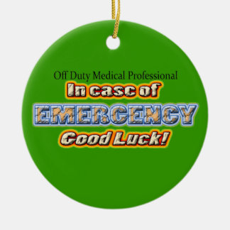 Off Duty Medical Professional Good Luck Round Ceramic Decoration