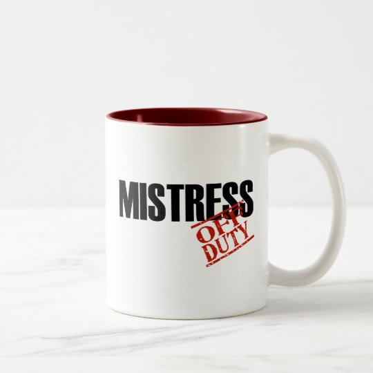 OFF DUTY MISTRESS Two-Tone COFFEE MUG