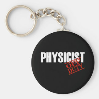 OFF DUTY PHYSICIST DARK BASIC ROUND BUTTON KEY RING