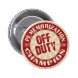 Off Duty Pi Memorisation Pin