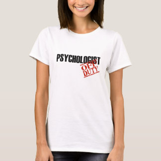 OFF DUTY PSYCHOLOGIST T-Shirt