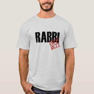 OFF DUTY RABBI T-Shirt