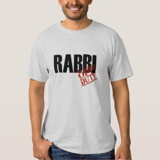 OFF DUTY RABBI TEE SHIRTS