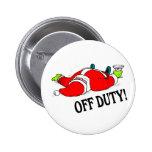 Off Duty Santa (Drunk) Pinback Button