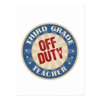 Off Duty Third Grade Teacher Postcards