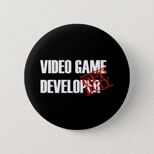 OFF DUTY VIDEO GAME DEVELOPER DARK 6 CM ROUND BADGE