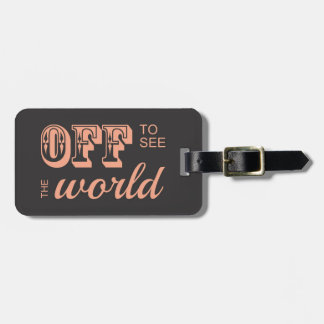 Off to See the World - For the Adventurer Tags For Luggage