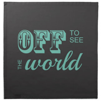 Off to See the World - Teal - For the Adventurer Napkin