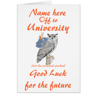 Off to University Best wishes, Owl, add name front Greeting Card