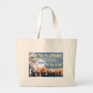 Offended by the Truth or Believer of Truth Jumbo Tote Bag