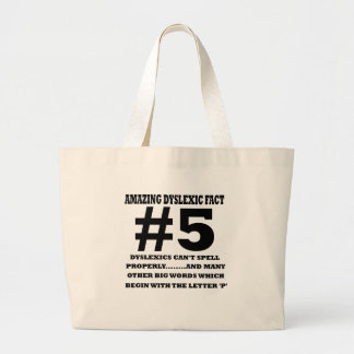 Offensive dyslexic fact tote bags