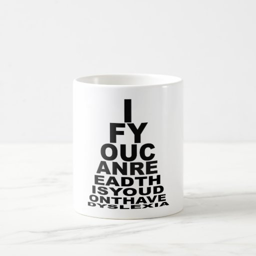 Offensive dyslexic coffee mug