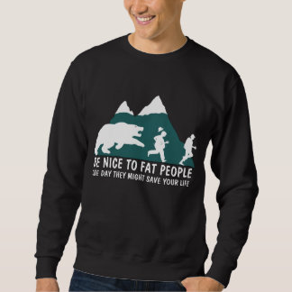 Offensive fat joke men's sweatshirt