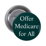 Offer Medicare for All Pinback Button