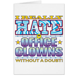 Office Clowns Hate Face Greeting Card