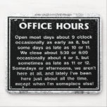 Office Hours Mouse Mat