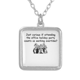 Office Party working overtime Personalized Necklace