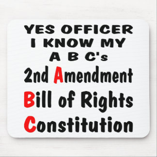 Officer I Know My ABC s 2nd Amendment The Bill Mousepads