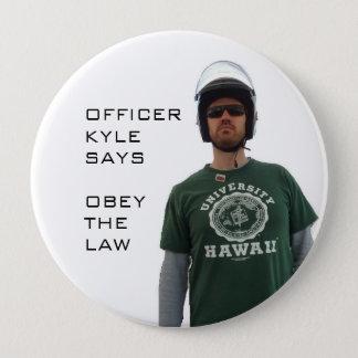 Officer Kyle 10 Cm Round Badge
