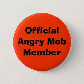 Official Angry Mob Member 6 Cm Round Badge
