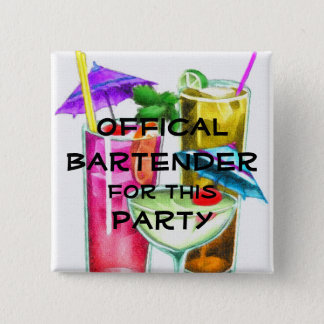 Official Bartender for this Party 15 Cm Square Badge