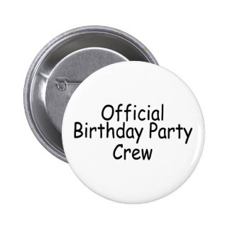 Official Birthday Party Crew 6 Cm Round Badge