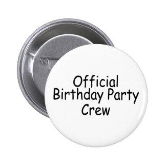 Official Birthday Party Crew 6 Cm Round Badge