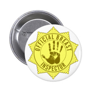 Official Breast Inspector 6 Cm Round Badge