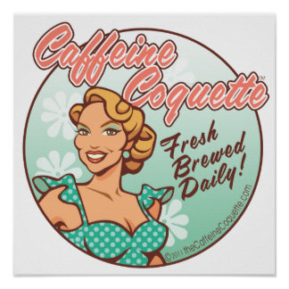 Official Caffeine Coquette Print