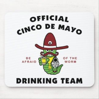 Official Cinco de Mayo Drinking Team Mouse Pad